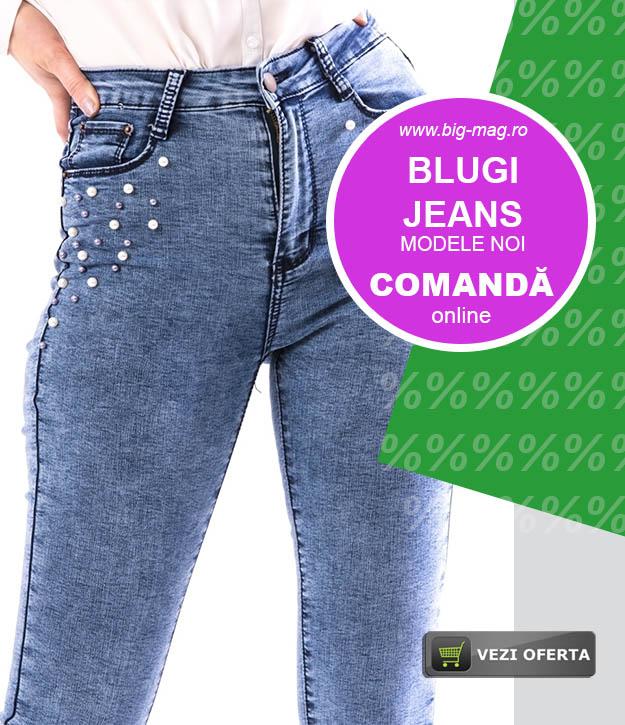 Blugi dama Modele Noi Magazin BIG Mag
