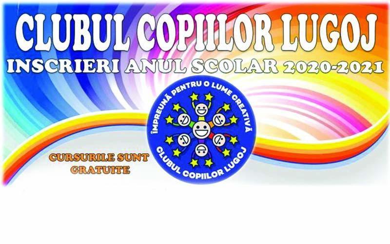 Clubul Copiilor Lugoj a demarat înscrierile pentru anul școlar 2020-2021.