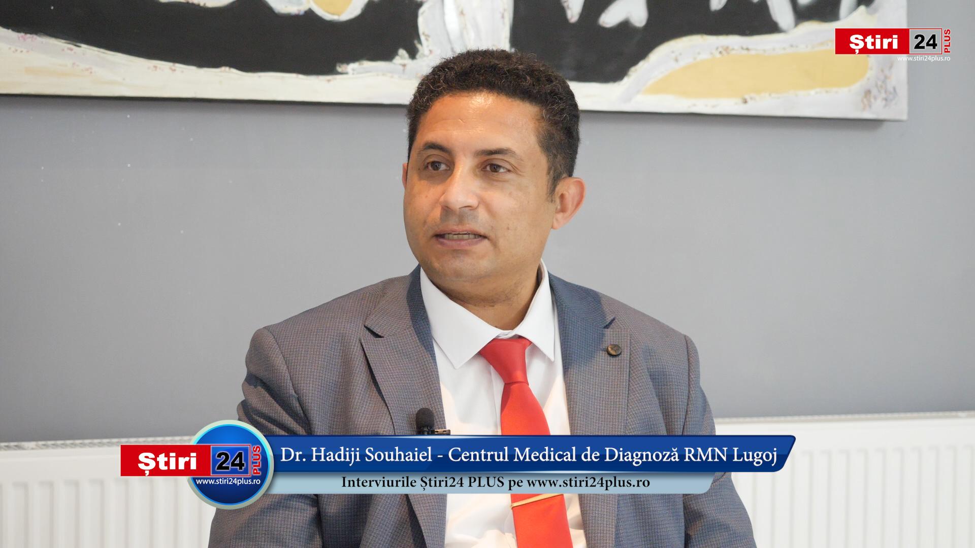 Interviu Știri24 PLUS cu Dr. Hadiji Souhaiel – Lugojul are cel mai performant RMN din vestul țării, grație unei investiții private!